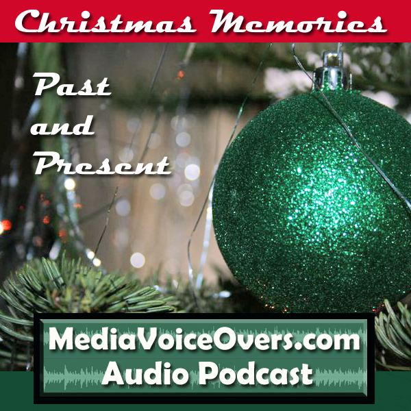 Christmas Memories Past And Present podcast, episode #09
